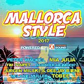 Mallorca Style 2017 Powered by Xtreme Sound by Various Artists