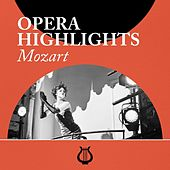 Opera Highlights Mozart von Various Artists