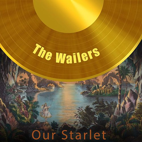 Our Starlet di The Wailers