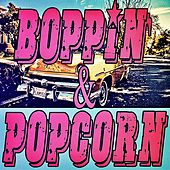 Boppin' & Popcorn by Various Artists