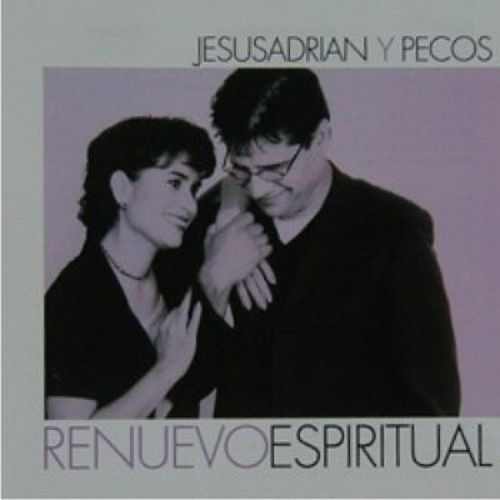 Renuevo Espiritual de Jesús Adrián Romero