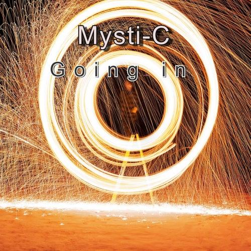 Going In von Mystic