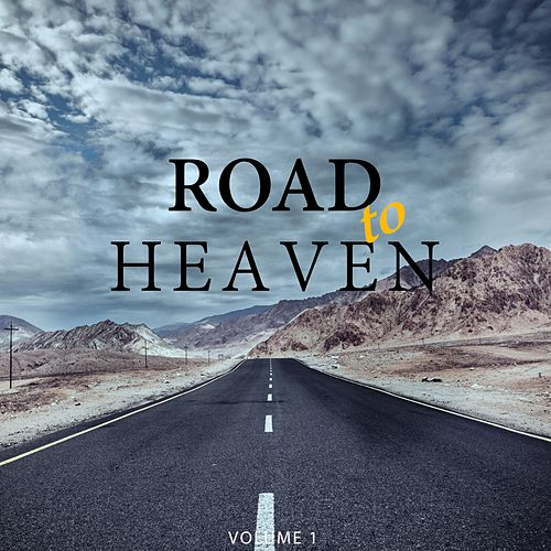 Road To Heaven, Vol. 1 (Amazing Selection Of Calm Electronica) by Various Artists