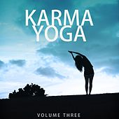 Karma Yoga, Vol. 3 (Find Your Inner Peace) by Various Artists