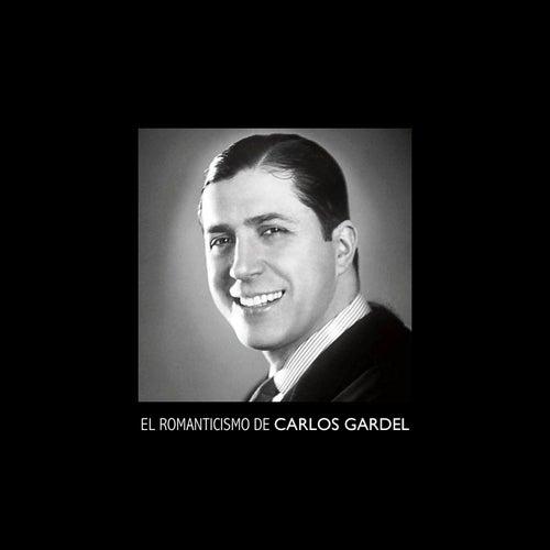 El Romanticismo de Carlos Gardel de Carlos Gardel