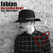 Deceiving Heart (feat. Jorm the Artist) by Fabian