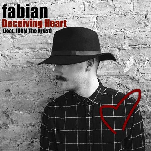 Deceiving Heart (feat. Jorm the Artist) by Fabian