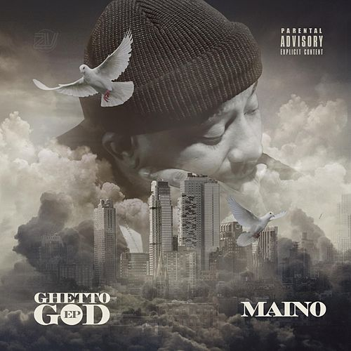 Ghetto God by Maino