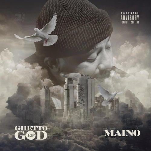 Ghetto God by Maino