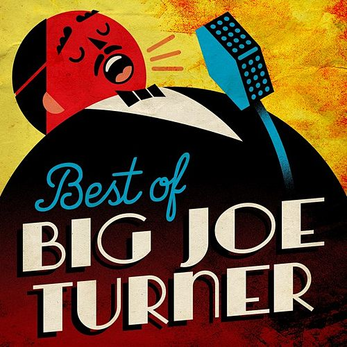 Best Of by Big Joe Turner