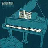 Night People (feat. Maceo Parker) by Stanton Moore