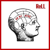 On My Mind by Rell