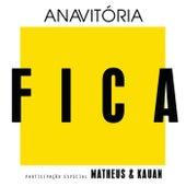 Fica by Anavitória