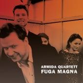 Armida Quartett: Fuga Magna von Armida Quartett