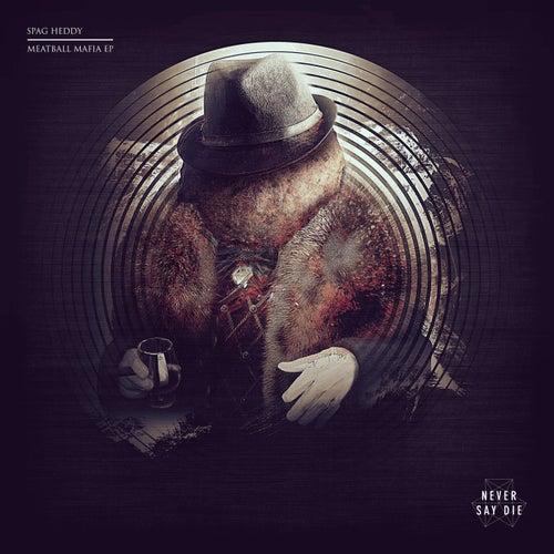 Meatball Mafia EP de Spag Heddy
