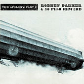 The Apology: Part 2 by Rodney Parker