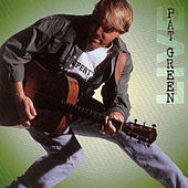 Here We Go by Pat Green