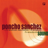 Freedom Sound by Poncho Sanchez