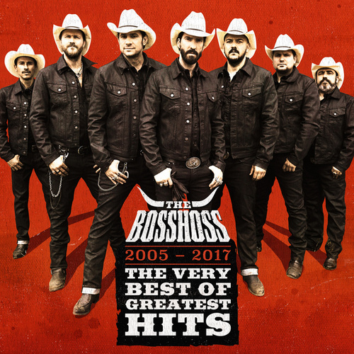 The Very Best Of Greatest Hits (2005 - 2017) (Deluxe Version) von The Bosshoss
