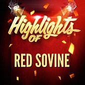 Highlights of Red Sovine by Red Sovine