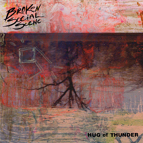 Hug Of Thunder by Broken Social Scene