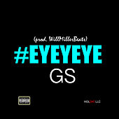 Eyeyeye by GS