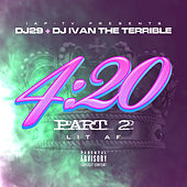 IAP-TV Presents 4:20 Part 2: Lit AF by Various Artists