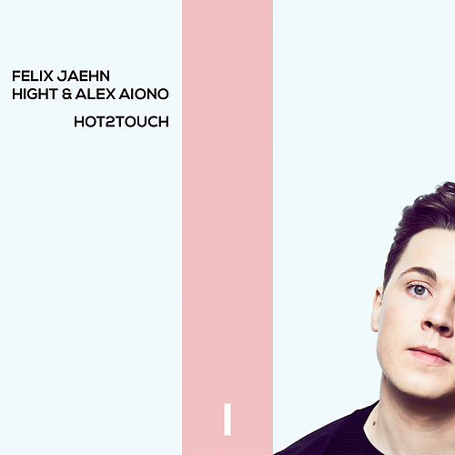 Hot2Touch van Felix Jaehn
