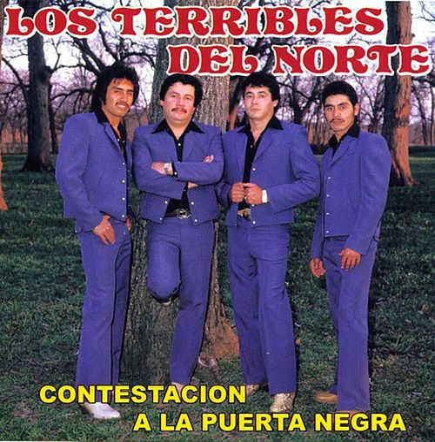Contestación A La Puerta Negra (Grabación Original Remasterizada) by Los Terribles Del Norte