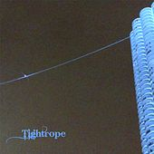 Tightrope by adam