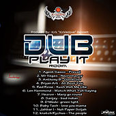 Dub Play It Riddim by Various Artists
