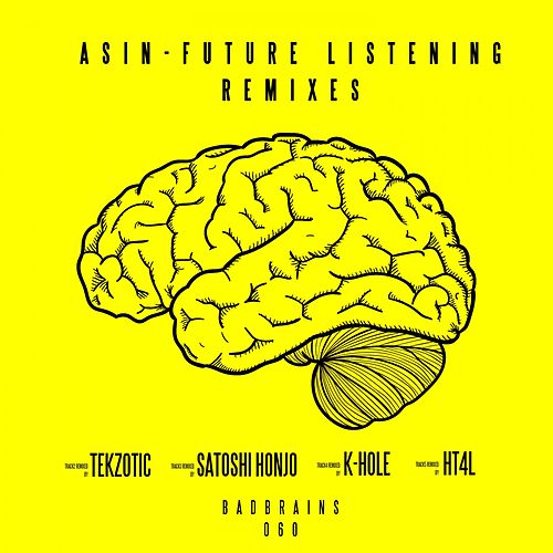 Future Listening (Remixes) by Asin