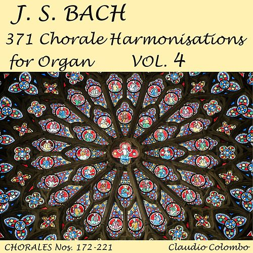 J.S. Bach: 371 Chorale Harmonisations for Organ, Vol. 4 by Claudio Colombo