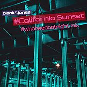 California Sunset (#whatwedoatnight Mix) by Blank & Jones