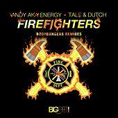 Firefighters (Bodybangers Remixes) by Andy