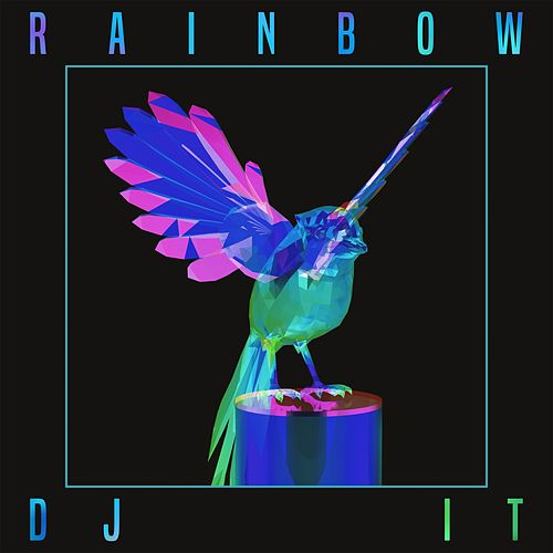 Rainbow by DJ iT