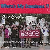 Where's My Conscience?! by Dave Hawkins