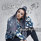 Around My Mind de Christell