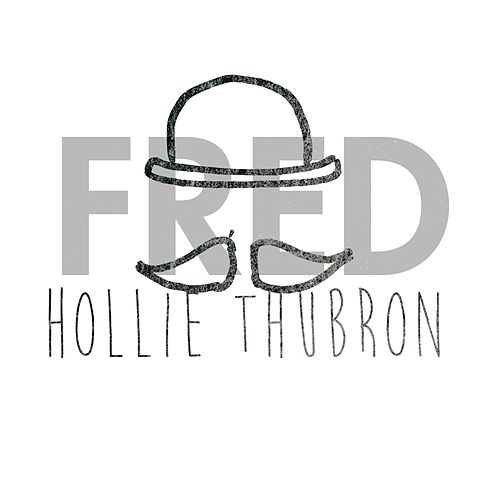 Fred by Hollie Thubron