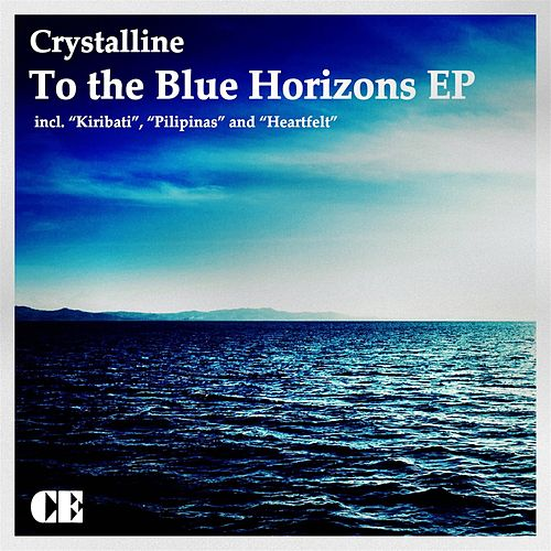 To the Blue Horizons EP by Crystalline