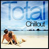Total Chillout by Various Artists