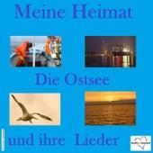Meine Heimat: Die Ostsee und ihre Lieder by Various Artists