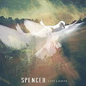 City Lights von Spencer