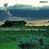 Play & Download The Greatest Country Group Songs, Vol. 1 by Country Dance Kings | Napster