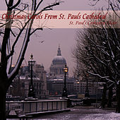 Christmas Carols From St. Pauls Cathedral by St. Paul's Cathedral Choir