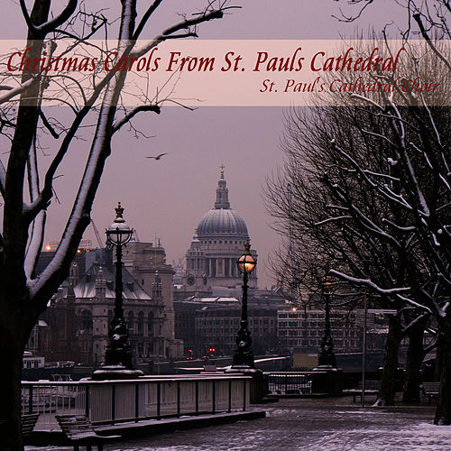 Play & Download Christmas Carols From St. Pauls Cathedral by St. Paul's Cathedral Choir | Napster