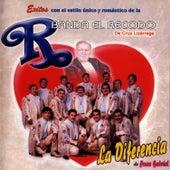 Play & Download La Diferencia by Banda El Recodo | Napster