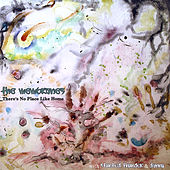 There's No Place Like Home by The Membranes