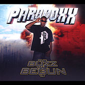 Play & Download The Buzz Has Begun, Vol. 2 by Paradoxx | Napster