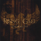One More Day by Rising Gael